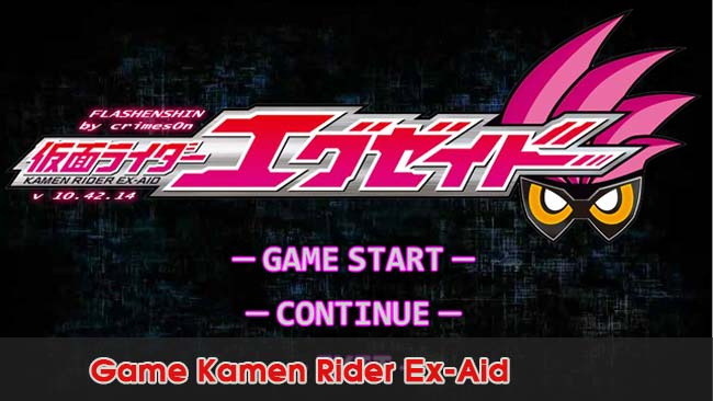Dang Nhap Game-Kamen-Rider-Ex-Aid