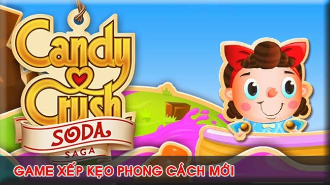gioi-thieu-game-candy-crush-soda-saga