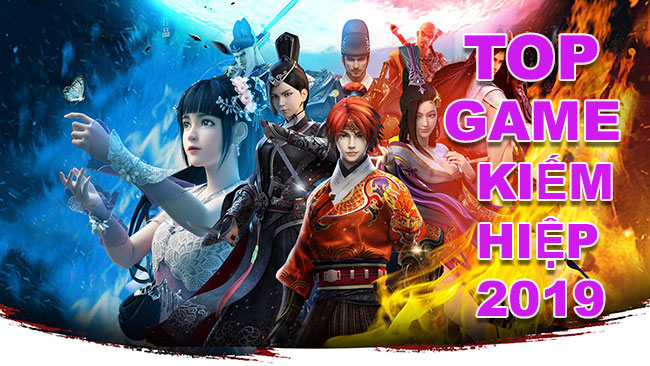 noi-dung-bai-viet-Top Game Kiếm Hiệp Hay 2019