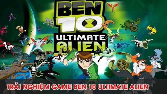 trai-nghiem-game-ben-10-ultimate-alien