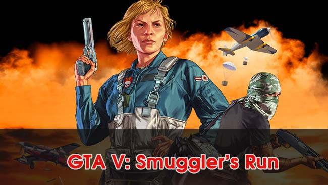 GTA-V-Smugglers-Run-game-giong-battlegrounds-tren-pc