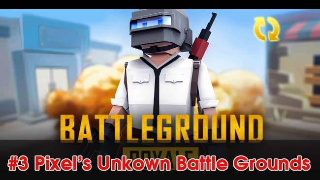 Pixel's-Unkown-Battle-Groundstop-game-giong-voi-pubg-mobile