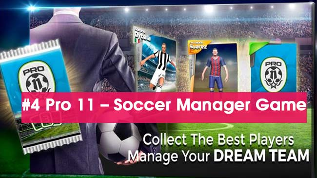 Pro-11-Soccer-Manager-top-game-quan-ly-bong-da-hay