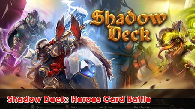 Shadow-Deck-Heroes-Card-Battle-games-CCG