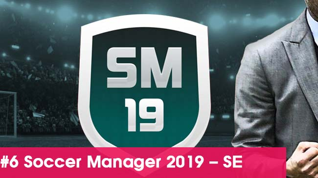 Soccer-Manager-2019-SE-game-quan-ly-bong-da-hay