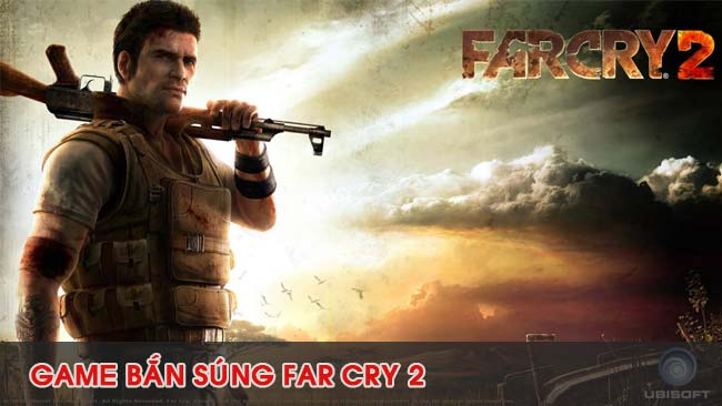 choi-game-hanh-dong-far-cry-2