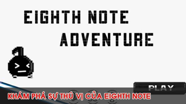 gameplay-cua-game-android-Eighth-Note