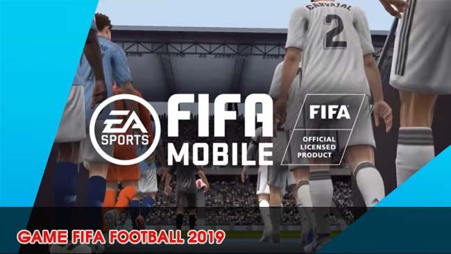gioi-thieu-game-fifa-football-soccer-mobile-2019