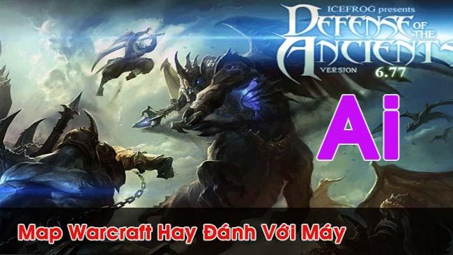 noi-dung-bai-viet-Map Warcraft Hay Đánh Với Máy
