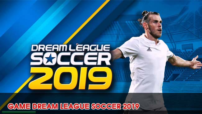 gioi-thieu-noi-dung-game-dream-league-soccer-2019