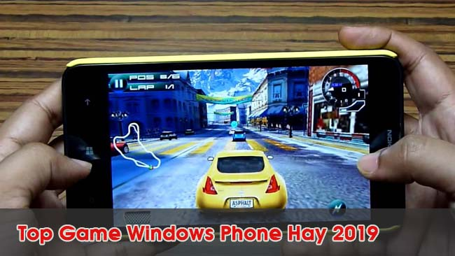 noi-dung-bai-viet-Top Game Windows Phone Hay 2019