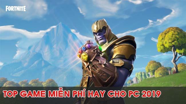 noi-dung-bai-viet-Top Game Miễn Phí Hay Nhất Cho PC 2019