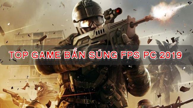 noi-dung-bai-viet-Top Game Bắn Súng FPS Hay Cho PC