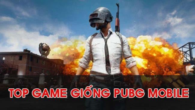 noi-dung-bai-viet-Top Game Giống PUBG Mobile