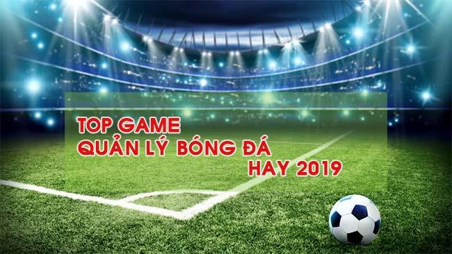noi-dung-bai-viet-Top Game Quản Lý Bóng Đá