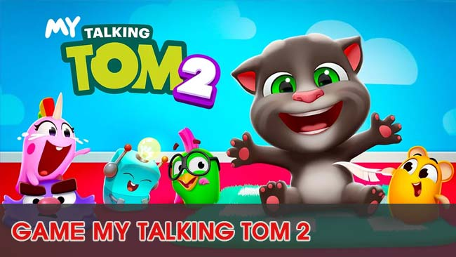 gioi-thieu-game-nuoi-meo-my-talking-tom-2