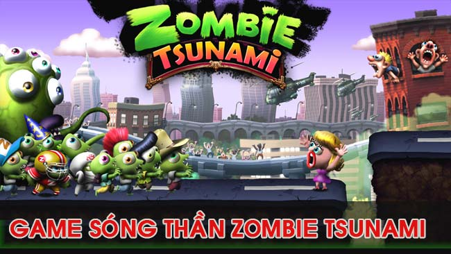 gioi-thieu-game-song-than-zombie-tsunami